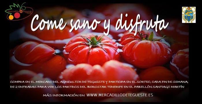 """Cartel campaña """"Come sano y disfruta"""" que realiza el Mercadillo de Tegueste (Tenerife)"""