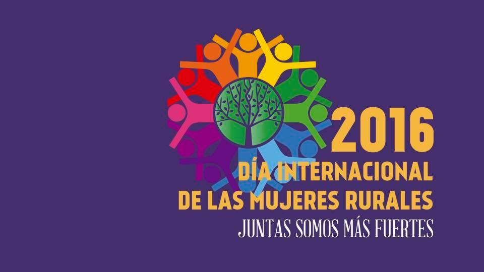 Día Internacional Mujeres Rurales 2016