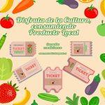 Disfruta de la cultura consumiendo producto local